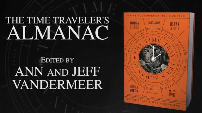 The Time Traveler's Almanac: A Time Travel Anthology